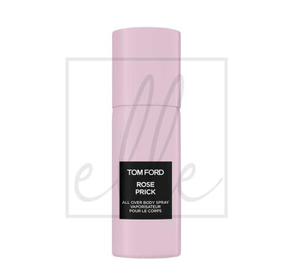 Tom ford rose prick all over body spray - 150ml